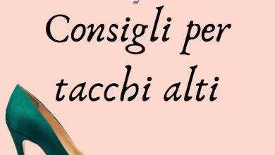 Photo of 7 CONSIGLI PER TACCHI ALTI